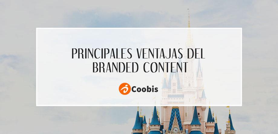Principales ventajas del Branded Content