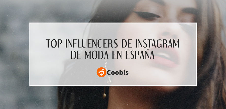 Top influencers de Instagram de moda en España