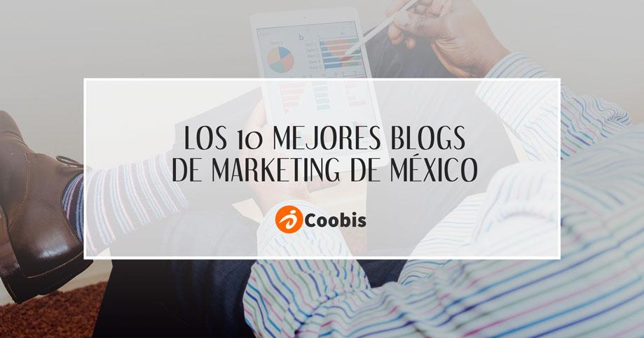 los 10 mejores blogs de marketing de méxico