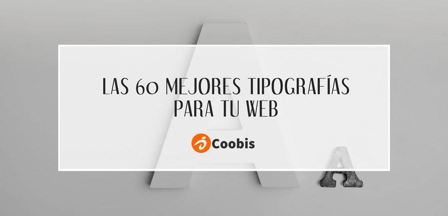las 60 mejores tipografías para tu web