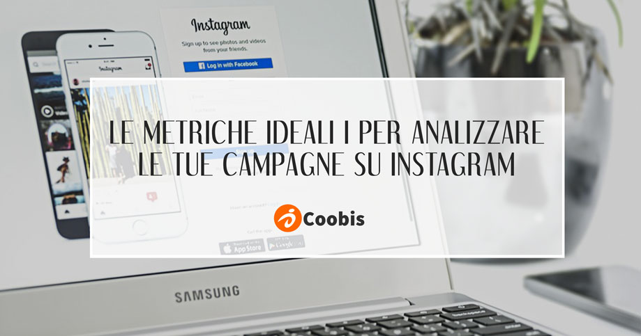 Le-metricghe-ideali-i-per-analizzare-le-tue-campagne-su-instagram