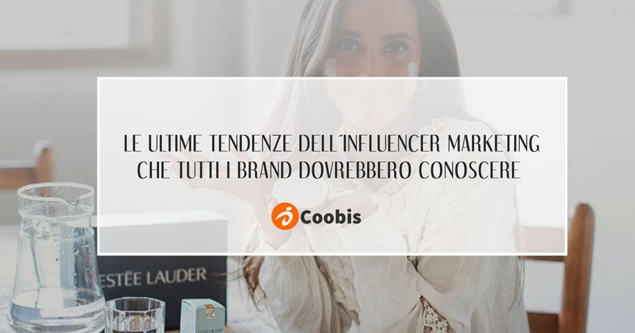 Le-ultime-tendenze-dell´influencer-marketing-che-tutti-i-brand-dovrebbero-conoscere