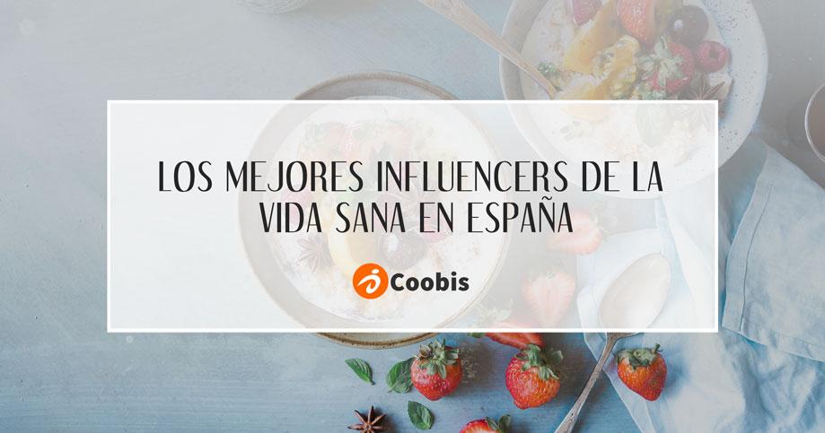 Los mejores influencers de la vida sana en España