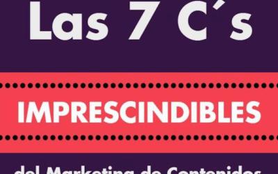 destacada las 7C del marketing de contenidos