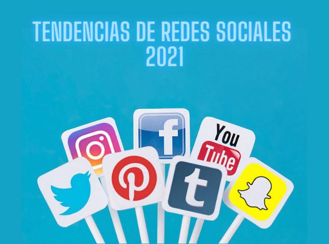 tendencias redes sociales en 2021